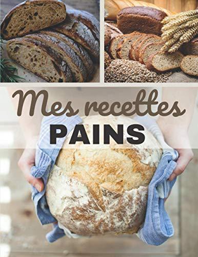 Mes Recettes Pains: Carnet de recette de cuisine   Spécial boulangerie, pains, pains maison   Livre de 100 fiches recettes à remplir   Idée cadeau boulanger   Grand format : 21,59 cm x 27,94 cm