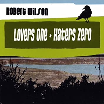 Loves One - Haters Zero