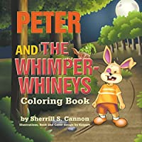 Peter and the Whimper Whineys Coloring Book