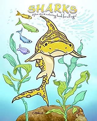 SHARKS: A fun shark coloring book for all ages!