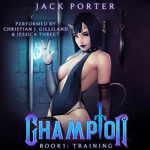 Champion: Training Audiobook By Jack Porter cover art