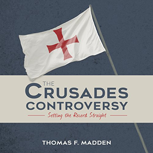 The Crusades Controversy audiobook cover art