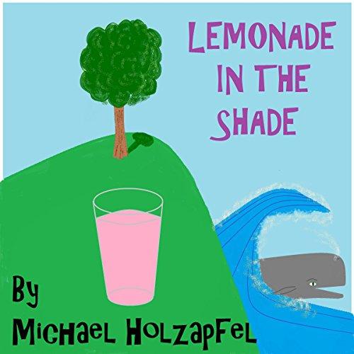 Couverture de Lemonade in the Shade