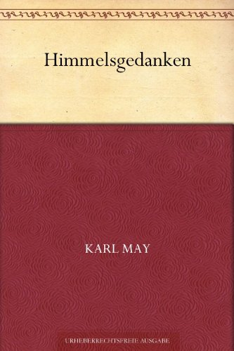 Himmelsgedanken (German Edition) PDF Books