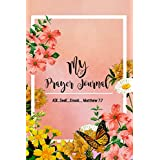 My Prayer Journal: Ask. Seek. Knock. Matthew 7:7