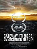 Gateway to Hope: Overcoming Heroin