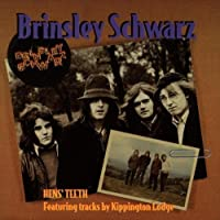 Hen's Teeth by Brinsley Schwarz