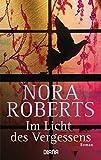 Im Licht des Vergessens von Nora Roberts