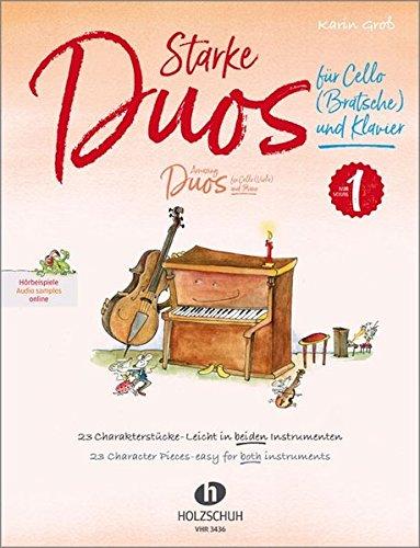 Starke Duos 1 für Cello (Bratsche) und Klavier: 23 Charakterstücke – leicht in beiden Instrumenten