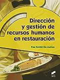Dirección y gestión de recursos humanos en restauración: 37 (Hostelería y Turismo)