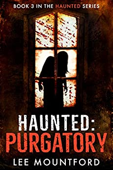 Haunted: Purgatory by [Lee Mountford]