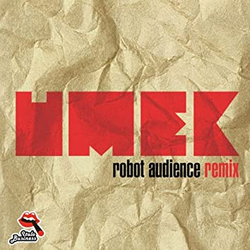 Robot Audience (Remix)
