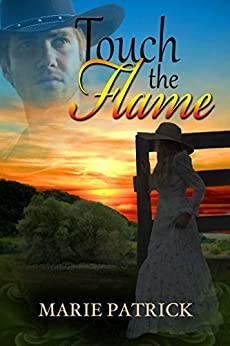 Touch The Flame by [Marie Patrick, Marsha Briscoe]