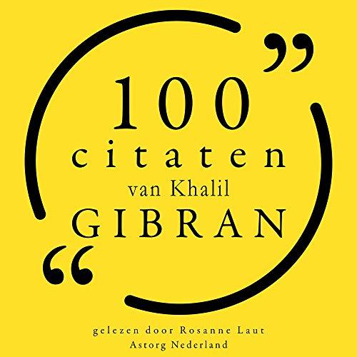 100 citaten van Khalil Gibran cover art