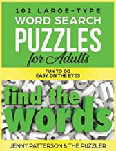 102 Large-Type Word Search Puzzles for Adults: Fun To Do - Easy On The Eyes