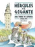 Hércules y el gigante: Una torre de leyenda: 22 (Nuevas Lecturas de Hércules)