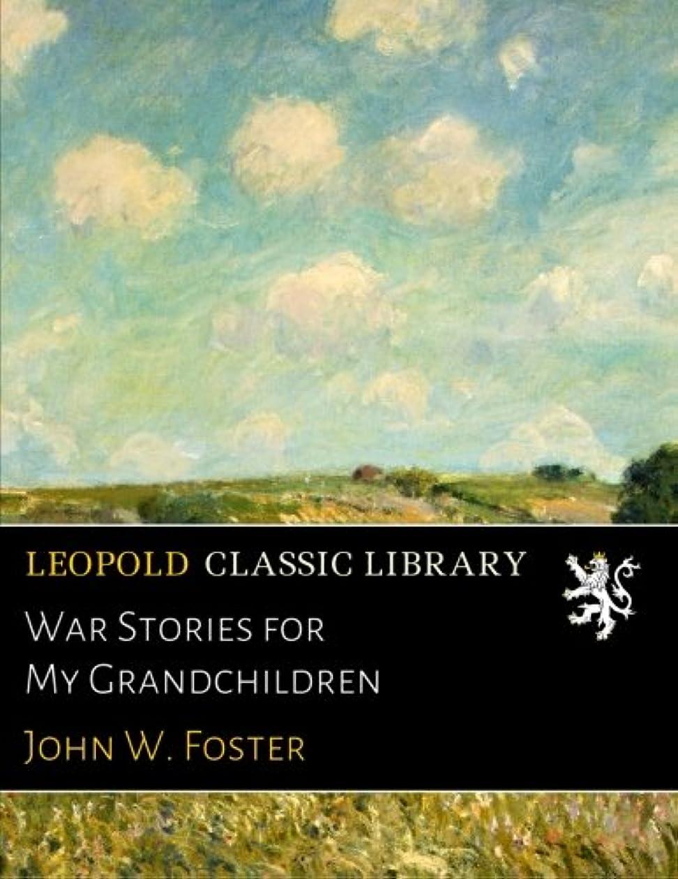 コンプライアンスヒゲクジラ陪審War Stories for My Grandchildren