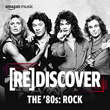 REDISCOVER THE '80s: Rock