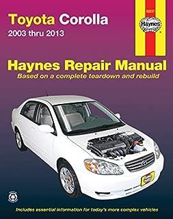 Toyota Corolla 2003 thru 2013 (Haynes Repair Manual) by Editors of Haynes Manuals (2016-10-15)