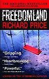 Freedomland: A Novel