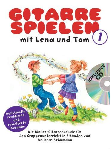 Gitarre Spielen mit Lena und Tom 1 -CD-Edition-: Noten, CD für Gitarre: Die Kinder-Gitarrenschule für den Gruppenunterricht in 3 Bänden