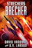 Strechers Brecher (Galaktische-Befreiungskriege-Serie 7) (German Edition)