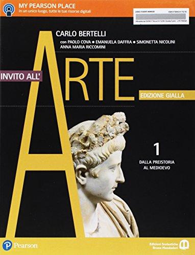 Invito all'arte. Ediz. gialla. Per le Scuole superiori. Con e-book. Con espansione online. Dalla Preistoria al Medioevo (Vol. 1)
