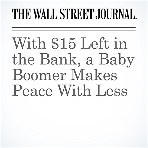 With $15 Left in the Bank, a Baby Boomer Makes Peace With Less copertina
