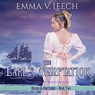 The Earl's Temptation     Rogues and Gentlemen, Book 2              By:                                                                                                                                 Emma. V Leech                               Narrated by:                                                                                                                                 Philip Battley                      Length: 11 hrs and 13 mins     3 ratings     Overall 5.0