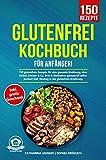 Glutenfrei Kochbuch für Anfänger...