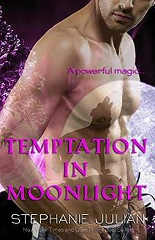 Temptation in Moonlight: an Etruscan Magic novel (Lucani Lovers Book 4) by [Stephanie Julian]