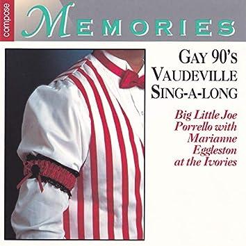 Gay 90's Vaudeville Sing-A-Long