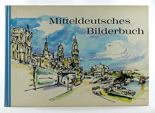 Mitteldeutsches Bilderbuch. [Board book] Harald von Koenigswald; Gabriele Albeshausen; Willi Bier; Brigitta Borchert; Marga Karlson and Friedrich P. von Zglinicki