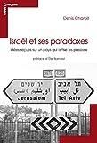 Israël et ses paradoxes - Idées reçues sur Israël - Format Kindle - 9782846706537 - 14,99 €