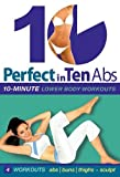 Perfect in Ten: Abs 10-Minute Workouts [DVD-NTSC] [PLAYS IN ALL REGIONS] [2006] by Tanna Valentine