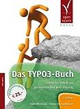 Das TYPO3-Buch: Schritt für Schritt zur professionellen Web-Präsenz