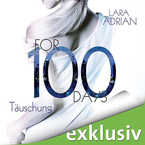 For 100 Days: Täuschung (Die 100-Reihe 1) Titelbild
