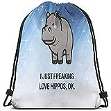 Arvolas Bolsas con cordón de Gimnasio I Just Freaking Love Hippos Ok 01 String Pull Bag Mochila de Cuerda Durable Cinch Bags Bolsa de Deporte portátil