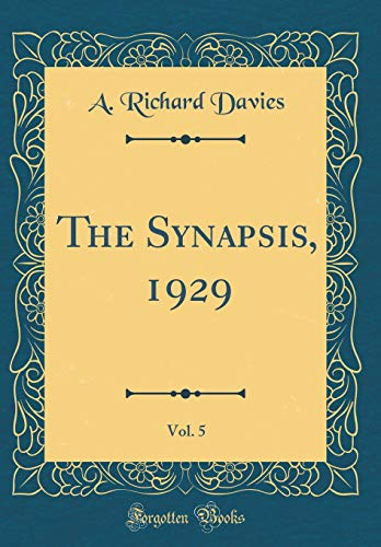 The Synapsis, 1929, Vol. 5 (Classic Reprint)