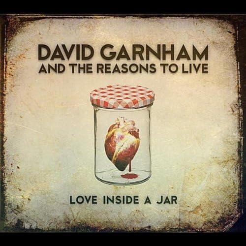 David Garnham and the Reasons to Live