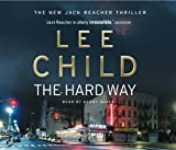 The Hard Way - (Jack Reacher 10) - Audiobooks - 06/07/2006