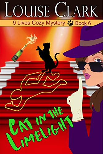 Cat in the Limelight (The 9 Lives Cozy Mystery Series, Book 6) by [Louise Clark]
