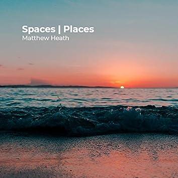 Spaces | Places