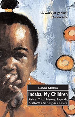 İndaba, Uşaqlarım: Afrika qəbilə tarixi, əfsanələr, adətlər və dini inanclar (İngilis nəşri)