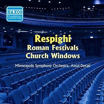 Respighi: Feste Romane / Vetrate Di Chiesa (Dorati) (1955)