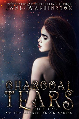Charcoal Tears (Seraph Black Book 1)