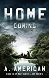 Home Coming (The Survivalist Book 10)