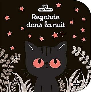 Regarde dans la nuit (French Edition)