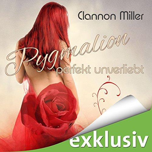 Pygmalion: Perfekt unverliebt cover art