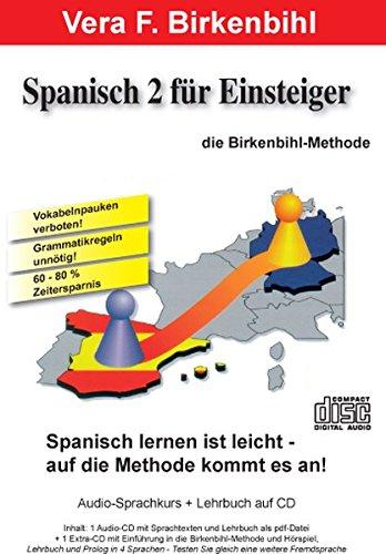 Spanisch für Einsteiger Teil 2. Audio-CD plus pdf-Handbuch auf CD-ROM